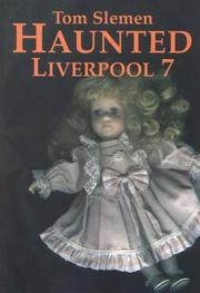 Haunted Liverpool by Thomas Slemen