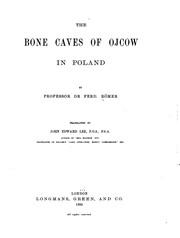 Cover of: The bone caves of Ojcow in Poland | Ferdinand Roemer