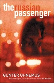 Cover of: The Russian passenger | GГјnter Ohnemus