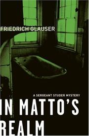 Cover of: In Matto's realm: A Sergeant Studer Mystery (Sergeant Studer Mystery S.)