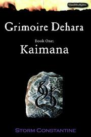 Cover of: Grimoire Dehara Book One: Kaimana (Wraeththu Mythos S.)