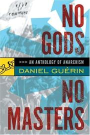 Cover of: No Gods No Masters: An Anthology of Anarchism