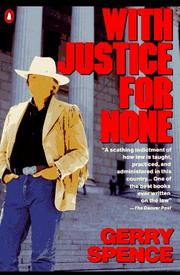 Cover of: With justice for none | Gerry Spence