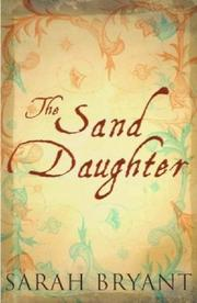 Sand daughter by Sarah Bryant