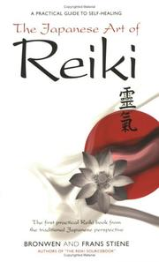 Cover of: The Japanese Art of Reiki | Bronwen Steine