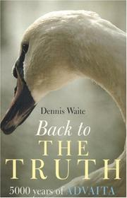Cover of: Back to the Truth | Dennis Waite