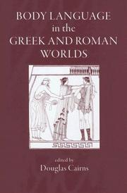 Cover of: Body Language in the Greek And Roman Worlds | Douglas Cairns