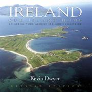 Ireland, our island home by Kevin Dwyer