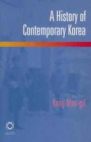 Cover of: A History of Contemporary Korea | Kang Man-gil