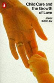 Cover of: Attachment and Loss | John Bowlby