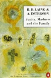 Cover of: Sanity, Madness and the Family | R. D. Laing