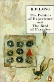 Cover of: The Politics of Experience and the Bird of Paradise