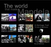 Cover of: The world that made Mandela
