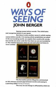 Cover of: Ways of Seeing: Based on the BBC Television Series