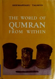 The world of Qumran from within