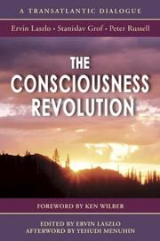 Cover of: The consciousness revolution