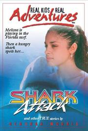 Cover of: Shark Attack (Real Kids Real Adventures) | Deborah Morris