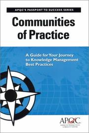 Cover of: Communities of Practice | Farida Hasanali, Cindy Hubert, Kimberly Lopez, Bob Newhouse, Carla O'Dell, Wesley Vestal