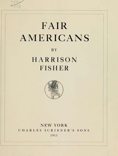 Fair Americans by Fisher, Harrison.