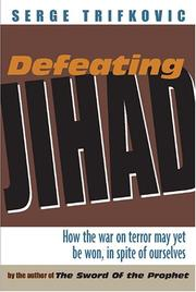 Cover of: Defeating Jihad | Serge Trifkovic