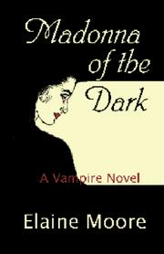 Cover of: Madonna of the Dark: A Vampire Novel