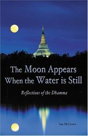 Cover of: The moon appears when the water is still