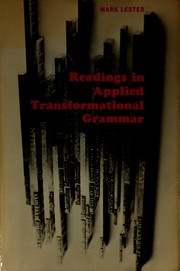 Cover of: Readings in applied transformational grammar. | Mark Lester
