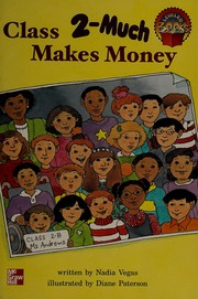 Class Makes Money (2-much ) (McGraw-Hill Leveled Books, Level Blue)