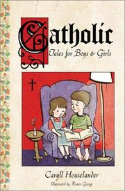 Cover of: Catholic tales for boys and girls