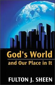 Cover of: God's world and our place in it