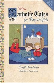 Cover of: More Catholic tales for boys and girls