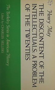 Cover of: The discontent of the intellectuals | Henry Farnham May
