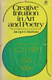 Cover of: Creative intuition in art and poetry. -- | Jacques Maritain