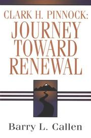 Cover of: Clark H. Pinnock: journey toward renewal: an intellectual biography