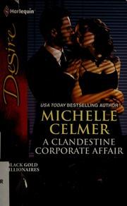 A clandestine corporate affair