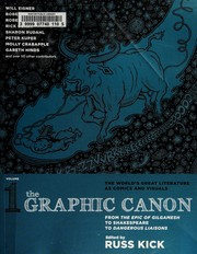 The graphic canon. from the epic of Gilgamesh to Shakespeare to Dangerous liaisons