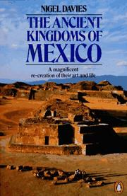 Cover of: The Ancient Kingdoms of Mexico (Penguin History) | Nigel Davies