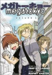 Cover of: Megatokyo Vol 1 Chapter Zero | Fred Gallagher