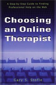 Cover of: Choosing an Online Therapist | Gary S. Stofle