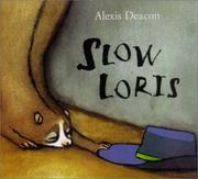 Cover of: Slow Loris | Alexis Deacon