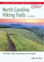 Cover of: North Carolina Hiking Trails, 4th (AMC Hiking Guide Series) | Allen de Hart