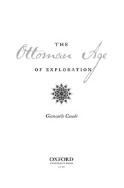 Cover of: The Ottoman age of exploration | Giancarlo Casale