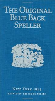 Cover of: The Original Blue Back Speller (Vocabulary of a Warrior)