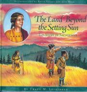 Cover of: The land beyond the setting sun | Tracy M. Leininger