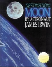 Cover of: Destination Moon | James Irwin