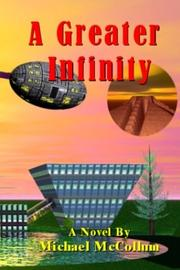 Cover of: A Greater Infinity | Michael McCollum