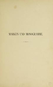 Marken und Monogramme auf Fayence, Porzellan, Steinzeug und sonstigen keramischen Erzeugnissen