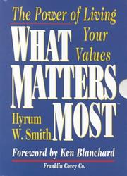 Cover of: What Matters Most | Hyrum W. Smith