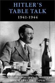 Cover of: Hitler's table talk, 1941-1944: his private conversations