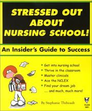 Stressed Out About Nursing School by Stephanie Thibeault